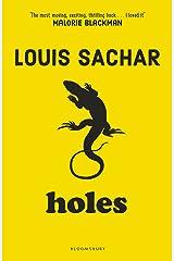 Holes: Louis Sachar Kindle Edition