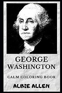 George Washington Calm Coloring Book