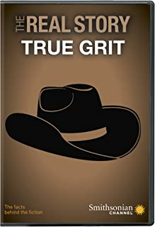Smithsonian: The Real Story: True Grit