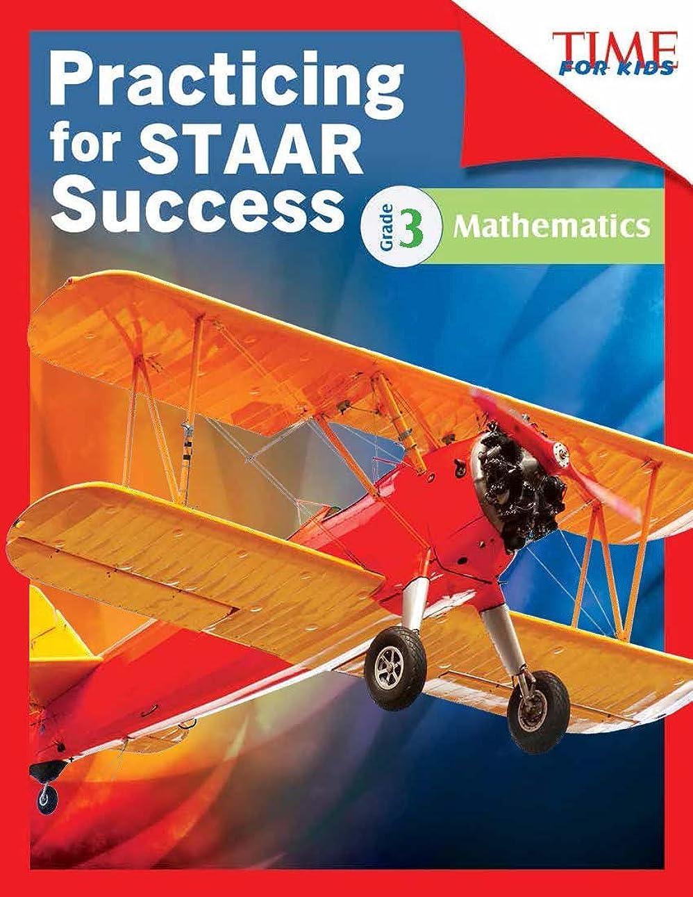 縮約リング豊かにするTIME FOR KIDS? Practicing for STAAR Success: Mathematics: Grade 3 (Classroom Resources) (English Edition)