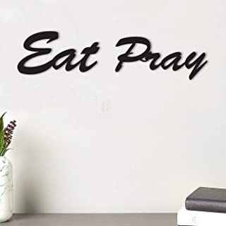 Art Street Eat Pray MDF Plaque Painted Cutout Ready to Hang Home Décor, Wall Décor, Wall Art,Decorative MDF Plaque for Hom...