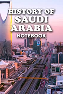 History of Saudi Arabia Notebook: Notebook|Journal| Diary/ Lined - Size 6x9 Inches 100 Pages