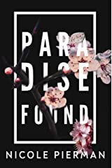 Paradise Found Kindle Edition