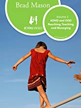 ADHD and ODD, Reaching, Teaching, and Managing