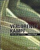 Digel, H: Verlorener Kampf