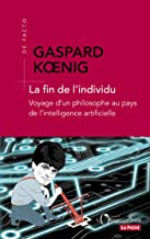 La fin de l'individu (De Facto) (French Edition)