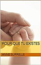 Pour que tu existes (French Edition)