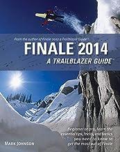 Finale 2014: A Trailblazer Guide (LIVRE SUR LA MU)