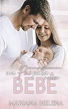 Um Pai para o Meu Bebê: Spin-off de Nas Amarras de Mariano