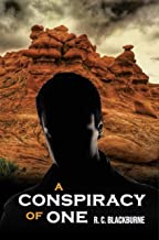 A Conspiracy of One: A Suspense/Legal/Crime Thriller (English Edition)