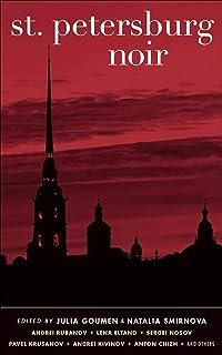 St. Petersburg Noir (Akashic Noir)