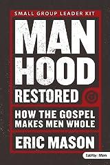 Manhood Restored: How the Gospel Makes Men Whole - Leader Kit DVD-ROM