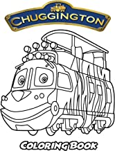 Chuggington Coloring Book: Coloring Book for Kids and Adults, Activity Book with Fun, Easy, and Relaxing Coloring Pages (Perfect for Children Ages 3-5, 6-8, 8-12+)