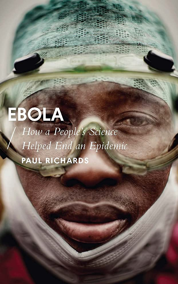 玉ねぎ普通の遷移Ebola: How a People's Science Helped End an Epidemic (African Arguments) (English Edition)