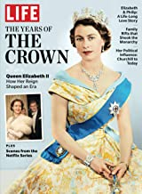 LIFE The Years of the Crown