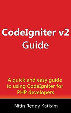 CodeIgniter v2 Guide