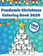 Pandemic Christmas Coloring Book 2020: Fun And Cute Merry Quarantine Pictures For Toddlers