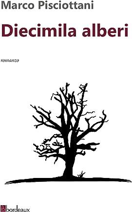 Diecimila alberi