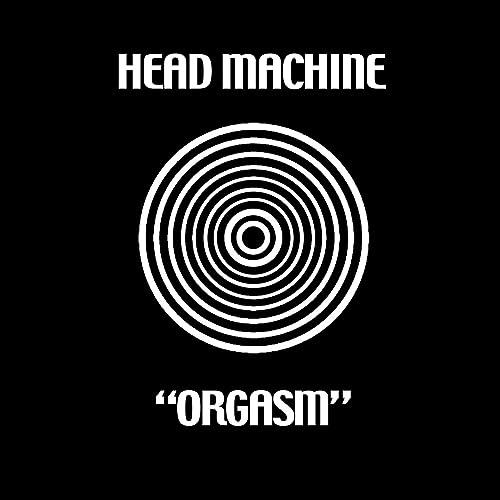 Orgasm Remastered Head Machine
