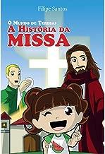 Livro O Mundo de Teresa: A História da Missa