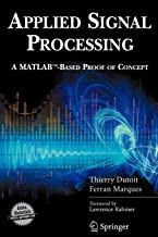 Applied Signal Processing: A MATLAB™-Based Proof of Concept (Signals and Communication Technology (Paperback))