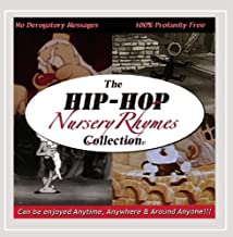 The Hip Hop Nursery Rhymes Collection