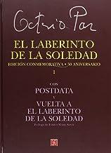 El laberinto de la soledad. Edición conmemorativa 50 aniversario