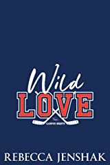 Wild Love (Campus Nights Book 4) Kindle Edition