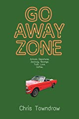 Go Away Zone (The Sunrise Series Book 2) Kindle Edition