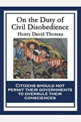 On the Duty of Civil Disobedience (An American Litary Classic) Kindle Edition