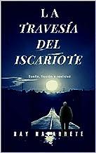 La Travesía Del Iscariote