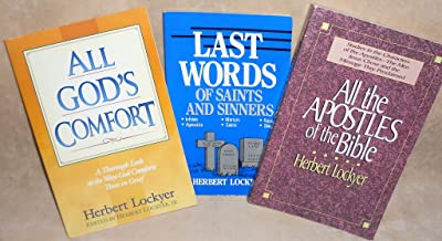 3 Book SPECIAL Herbert Lockyer All Apostles of the Bible, All God's Comfort & Last Words of Saints and Sinners