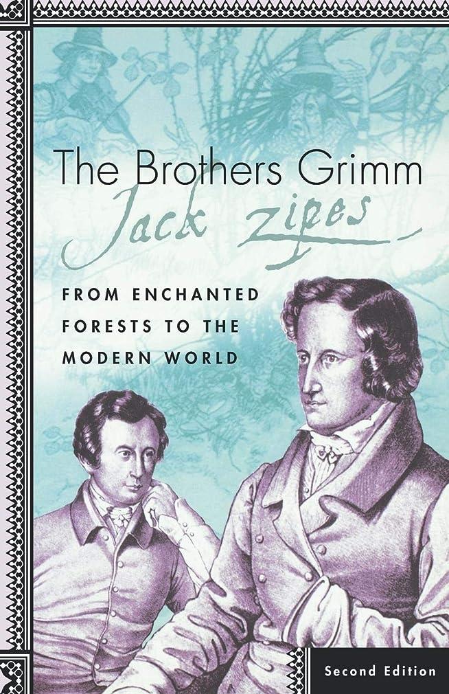 ハイジャック回転する折り目The Brothers Grimm: From Enchanted Forests to the Modern World, Second Edition