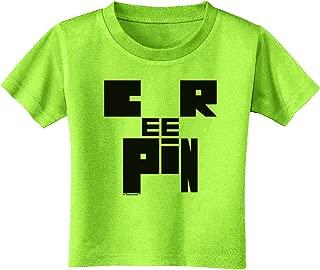 TOOLOUD Creepin Toddler T-Shirt