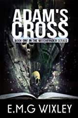 Adam's Cross: Book One of the Witchfinder Series Kindle Edition