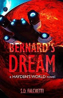 Bernard's Dream: A Hayden's World Novel