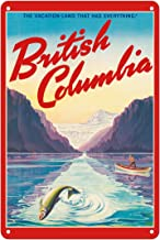 British Columbia - The Vacation-Land That Has Everything! - Vintage World Travel Poster c.1947 - Fine Art Print 8 x 12 in Tin Sign Multi MTSA8157