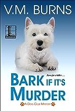 Bark If It's Murder (A Dog Club Mystery Book 3)