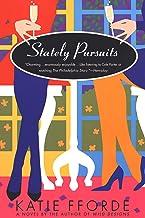Stately Pursuits: A Novel