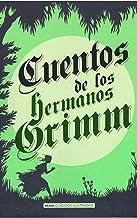 Cuentos de los hermanos Grimm : selección de los cuentos mas famosos (Spanish Edition)