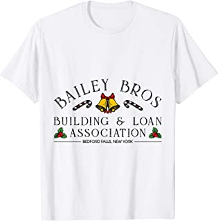 Bailey Bros Building Loan Association Funny T Shirt T-Shirt