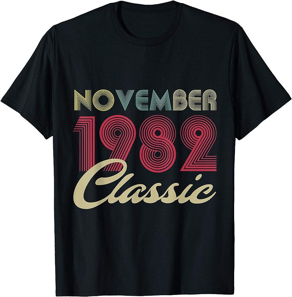 Classic November 1982 Bday Men Women Gifts 38th Birthday T-shirt