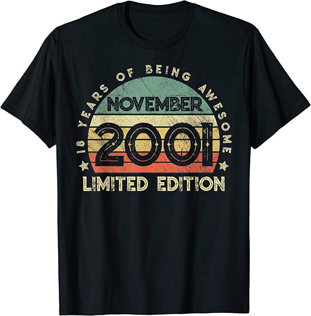 Born November 2001 Awesome 18 Years Old 18th Birthday Gifts T-shirt