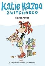 Flower Power (Katie Kazoo, Switcheroo No. 27)