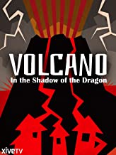 Volcano: In the Shadow of the Dragon