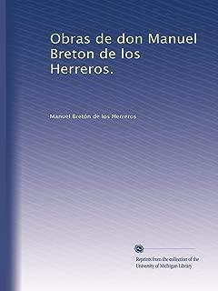 Obras de don Manuel Breton de los Herreros. (Volume 5) (Spanish Edition)