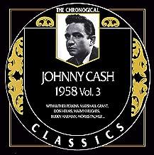 Johnny Cash - Chronological Classics 1958 Vol. 3