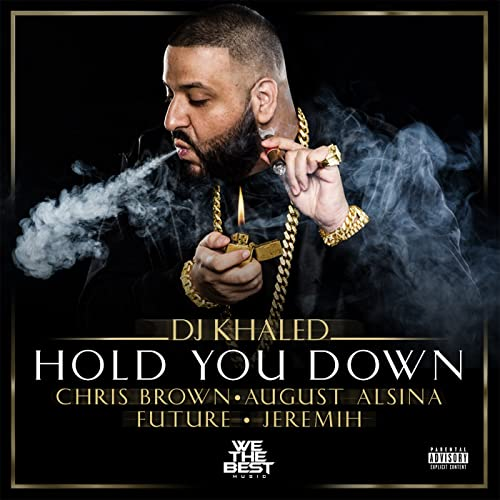 Hold You Down Explicit By Dj Khaled Feat Chris Brown August Alsina Future Jeremih On Amazon Music Amazon Com
