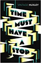 Time Must Have a Stop by Aldous Huxley - Paperback