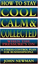 Best stay cool and calm and collected Reviews
